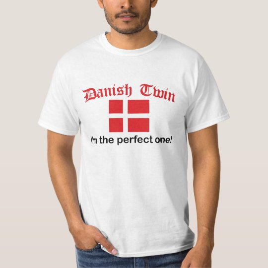 Perfect Danish Twin T-Shirt