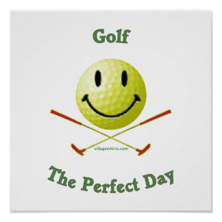 Perfect Day for Golf Lovers Posters