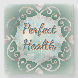 """Perfect Health"" in Green on Marble Coaster"