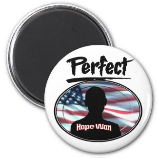 Perfect Hope Won Magnet