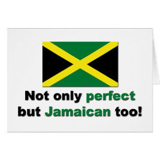 Perfect Jamaican Greeting Card