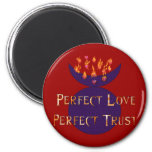 Perfect Love Perfect Trust Refrigerator Magnet