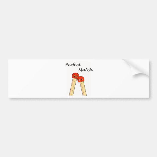 Perfect Match Bumper Sticker