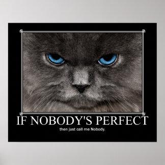 Perfect Nobody Cat Artwork Poster