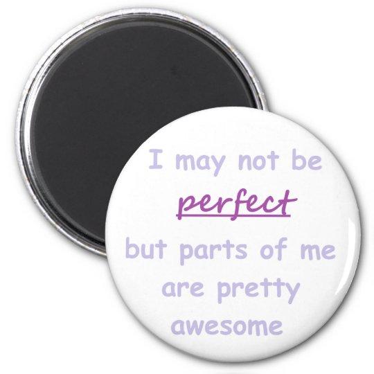 Perfect quote 6 cm round magnet