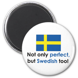 Perfect Swede 6 Cm Round Magnet
