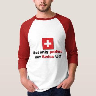 Perfect Swiss Tee Shirts