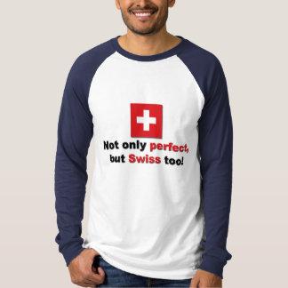 Perfect Swiss Tees