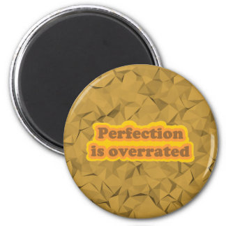 Perfection 6 Cm Round Magnet