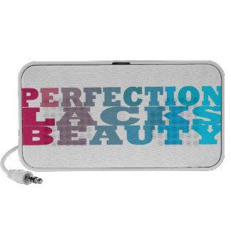Perfection Lacks Beauty Travel Speakers