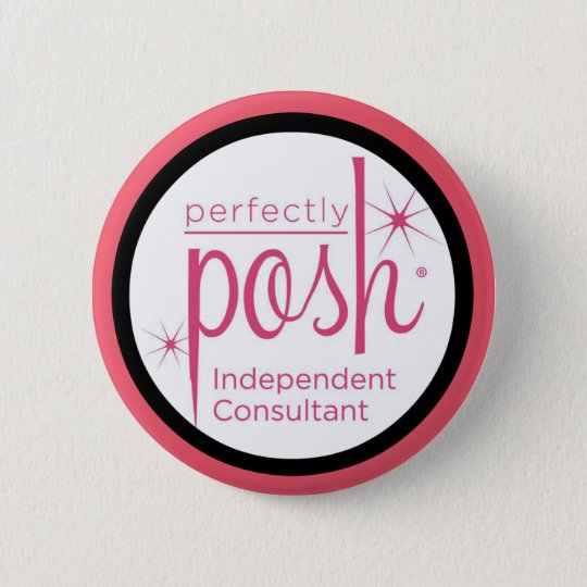 Perfectly Posh Independant Consultant gifts 6 Cm Round Badge