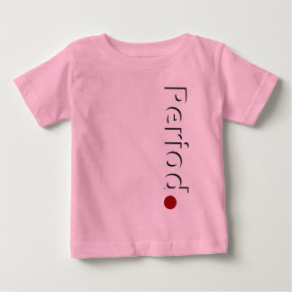 Period - Shadow text Baby T-Shirt