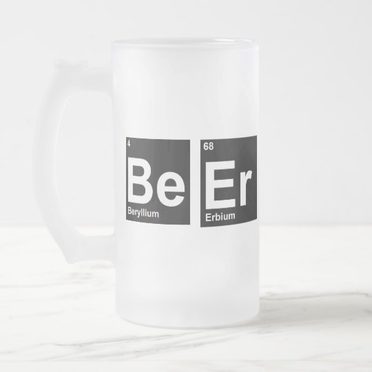 Periodic Sayings: Be Er Frosted Glass Beer Mug