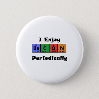 Periodic Table Bacon Science Chemistry Funny 6 Cm Round Badge
