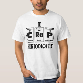 Periodic table of CRAP. T-Shirt