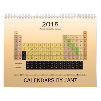 Periodic Table of Elements 2015 Calendar by Janz