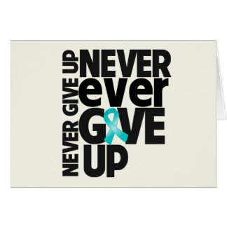 Peritoneal Cancer Never Ever Give Up Greeting Card