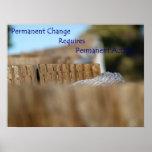 Permanent Change Poster