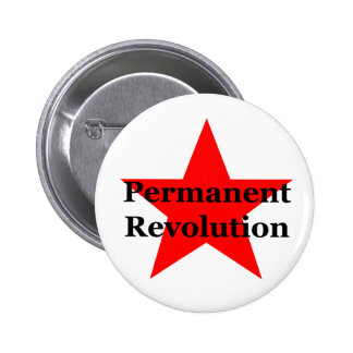 Permanent Revolution 6 Cm Round Badge