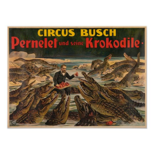 Pernelet and His Crocodiles Busch Circus Poster