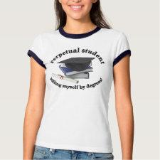 Perpetual student shirt