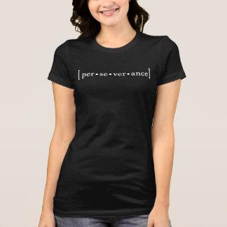 perseverance pronouncer T-Shirt