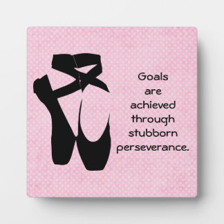 Perseverance Quote with Ballet Shoes Photo Plaques