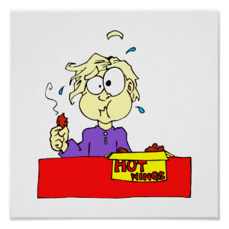 Person eating hot wings cartoon HOT Poster