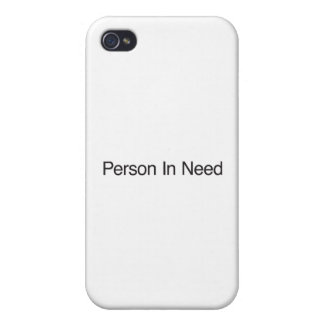 Person In Need iPhone 4/4S Covers