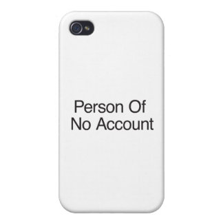 Person Of No Account Cases For iPhone 4