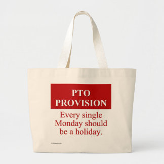 Personal Time Off Allocation (3) Jumbo Tote Bag