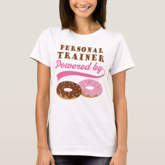 Personal Trainer Funny Gift T-Shirt