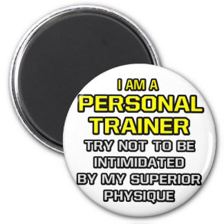 Personal Trainer Superior Physique Magnets