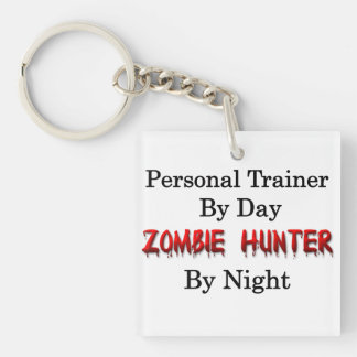 Personal Trainer/Zombie Hunter Single-Sided Square Acrylic Key Ring