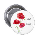 Personalise - Custom -Red Poppies - Watercolor Pinback Button
