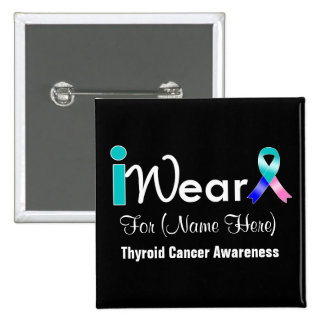 Personalise Teal Blue Pink Ribbon Thyroid Cancer 15 Cm Square Badge