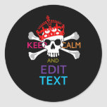 Personalise with Text Keep Calm Crossbones Skull Round Sticker
