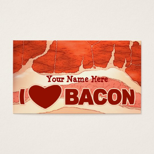 Personalised Bacon love Business Card
