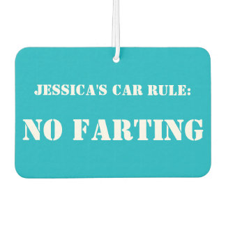 Personalised Car Rule: No Farting car freshener