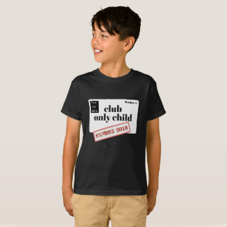 Personalised Club Only Child Expiring T-Shirt