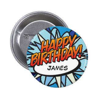 Personalised Comic Book Pop Art HAPPY BIRTHDAY! 6 Cm Round Badge