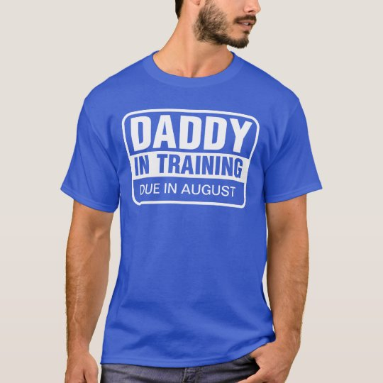 Personalised Daddy In Training T-Shirt