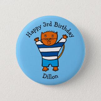 Personalised Dillon the Cat Happy Birthday 6 Cm Round Badge