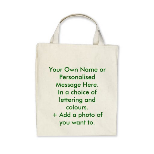 Personalised Eco-Bag. You name it.