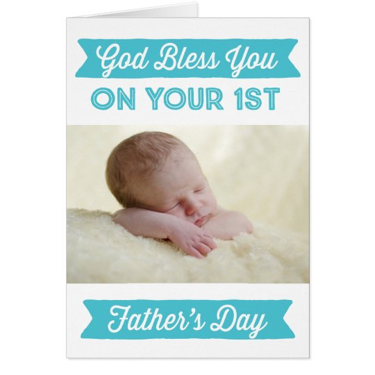 Personalised First Father's Day - God Bless Card