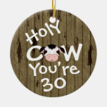 Personalised Funny Holy Cow 30th Birthday Ornament
