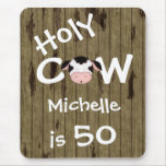 Personalised Funny Holy Cow 50th Birthday Mouse Pad