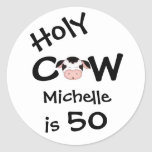 Personalised Funny Holy Cow 50th Humourous Round Sticker