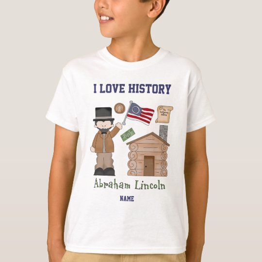 Personalised I love History Abraham Lincoln T-Shirt