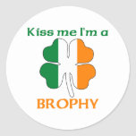Personalised Irish Kiss Me I'm Brophy Round Stickers
